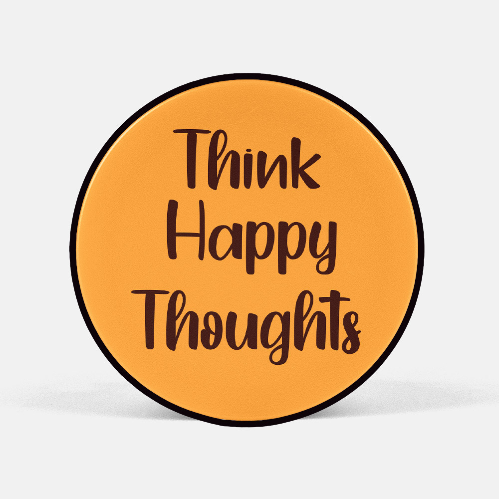 think happy thoughts 스마트톡